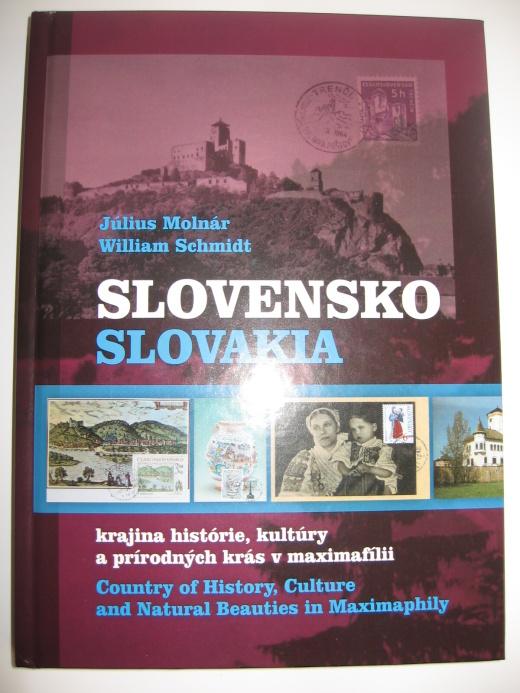 Július Molnár - Wiliam Schmidt: SLOVENSKO, krajina histórie, kultúry aprírodných krás vmaximafílii