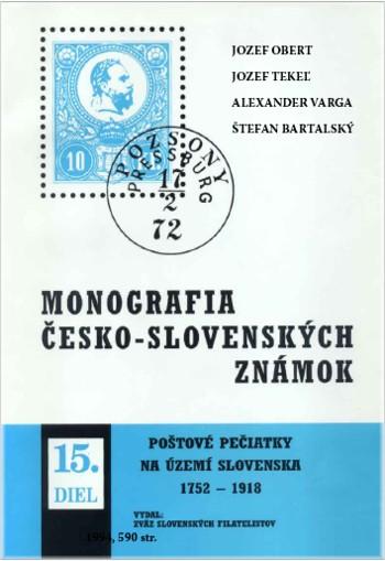 Monografia poštové pečiatky na území Slovenska od roku 1752 do roku 1918