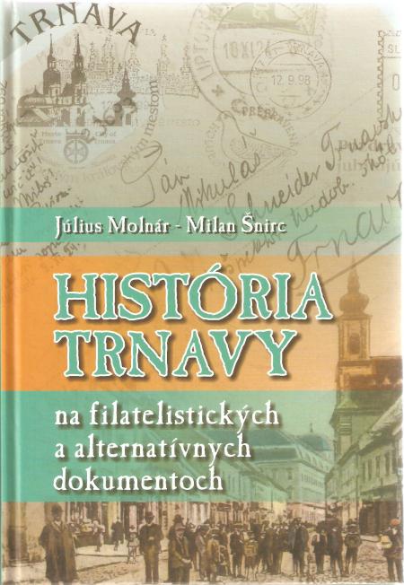 História Trnavy – filatelisticky