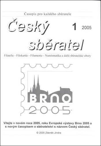 Novinka: Český sběratel 1/2005 – časopis pro filatelisty a filokartisty