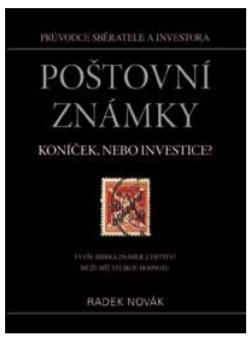 Recenze knihy Radka Nováka - Poštovní známky – koníček, nebo investice?