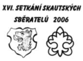 XVI. Setkání skautských sběratelů s mezinárodní účastí